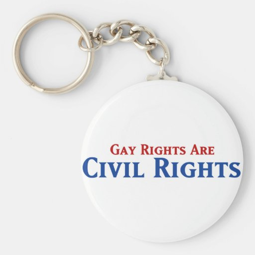 Gay Rights are Civil Rights Key Chain