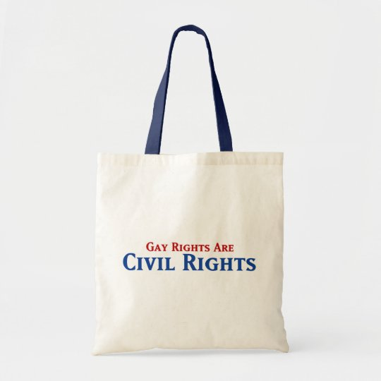 Gay Rights are Civil Rights Tote Bag