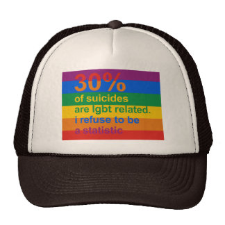 Gay Suicide - I refuse to be a statistic Trucker Hat