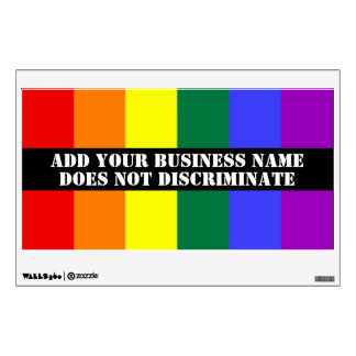 Gay Support Our Business Does Not Discriminate Wall Decal