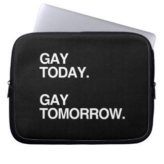 GAY TODAY. GAY TOMORROW. LAPTOP COMPUTER SLEEVE