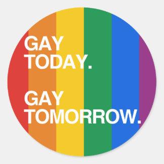 GAY TODAY. GAY TOMORROW. STICKERS