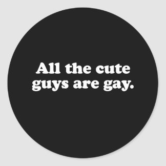 Gay Words cut guys are gay white Round Sticker
