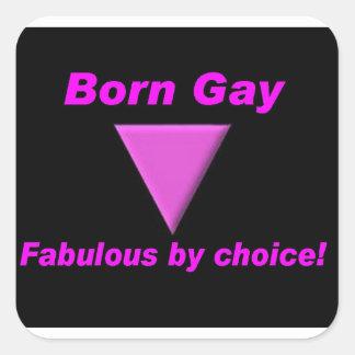 ¡Gay y fabuloso nacidos! Pegatina Cuadrada