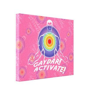 ¡Gaydar! ¡Active! Gay del arco iris Impresiones En Lienzo Estiradas