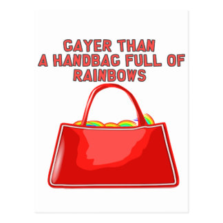 Gayer than a handbag full of rainbows postcard