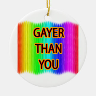 Gayer Than You Double-Sided Ceramic Round Christmas Ornament