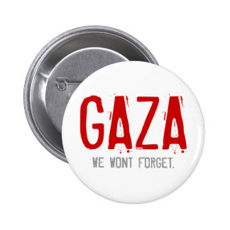 GAZA, WAR OF 2008-2009 PINBACK BUTTON