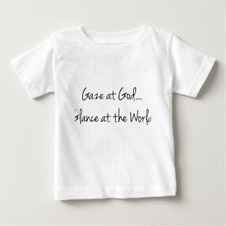 Gaze At God: Christian & Faith Gift Baby T-Shirt