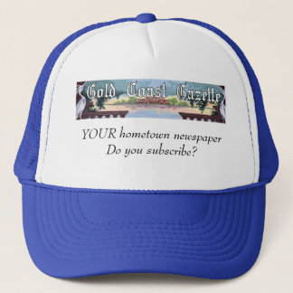 Gazette Hat. Hometown newspaper. Do you subscribe? Trucker Hat