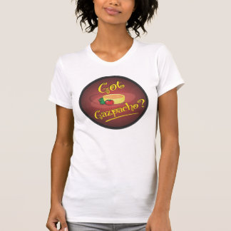 ¿Gazpacho conseguido? Tee Shirt