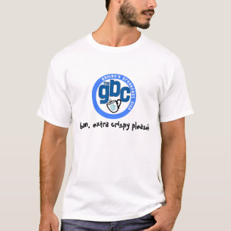 gbc blue logo, bacon, extra crispy please! T-Shirt