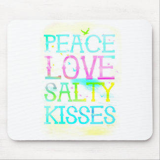 GC Peace Love Salty Kisses Mouse Pad