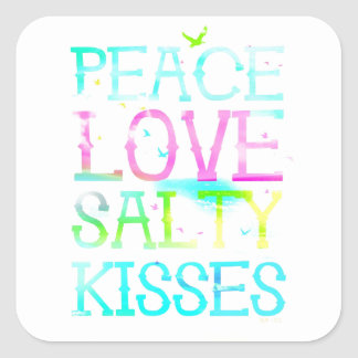 GC Peace Love Salty Kisses Square Sticker