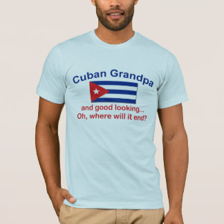 Gd Lkg Cuban Grandpa T-Shirt