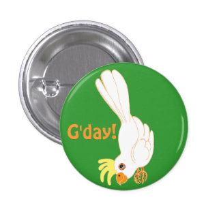 G'day dice el galah australiano pin redondo de 1 pulgada