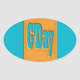 G'DAY GOOD DAY SLANG COMMENT BUBBLE SUMMER STYLE O OVAL STICKER