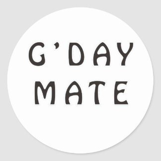 G'DAY MATE CLASSIC ROUND STICKER
