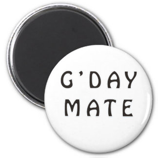 G'DAY MATE REFRIGERATOR MAGNET