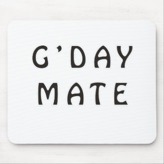 G'DAY MATE MOUSE PAD