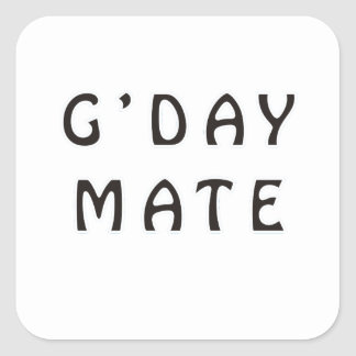 G'DAY MATE SQUARE STICKER