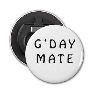 G'DAY MATE BUTTON BOTTLE OPENER