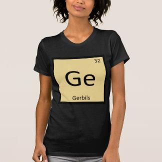 Ge - Gerbils Chemistry Periodic Table Element T-shirt