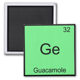 Ge - Guacamole Funny Chemistry Element Symbol Tee 2 Inch Square Magnet