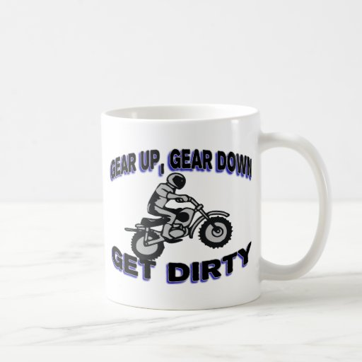 Gear Up Get Dirty Motocross Classic White Coffee Mug
