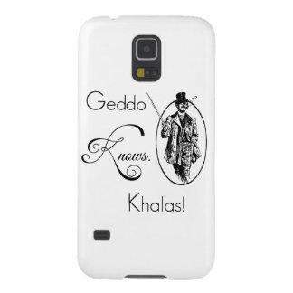 Geddo sabe. ¡Khalas! Fundas De Galaxy S5