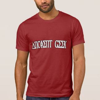 Geek - ANCIENT GEEK - HUMOR GEEK - Shirt