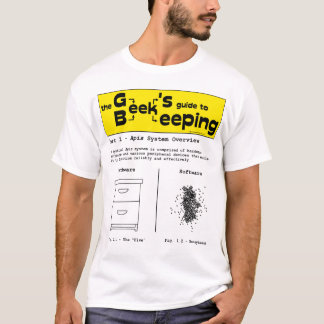 Geek Beekeeping (System Overview) - White T-shirt
