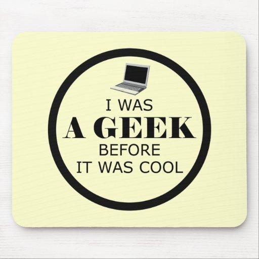 Geek Before it Was Cool Mousepad