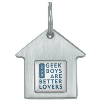 Geek boys are better lovers pet name tag