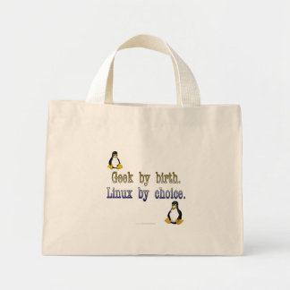 Geek by birth. Linux by choice. Tote Bag