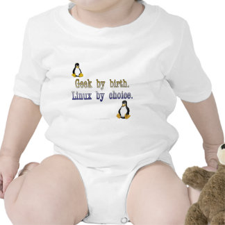 Geek by birth Linux by choice T Shirts