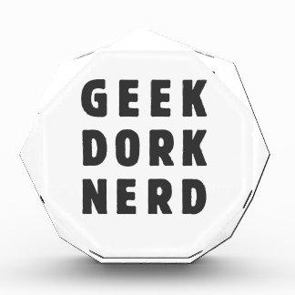 Geek, dork, nerd(and loving it) award