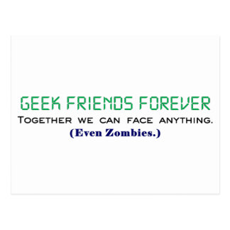 Geek Friends Forever Together We Can Face Zombies Postcard