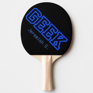Geek in Greek Style Funny Word Design Ping Pong Paddle