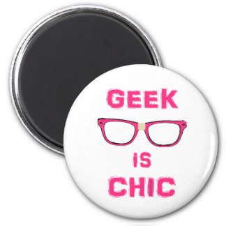 Geek Is Chic Magnet