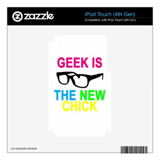 GEEK IS THE NEW CHICK '.png Skin For iPod Touch 4G