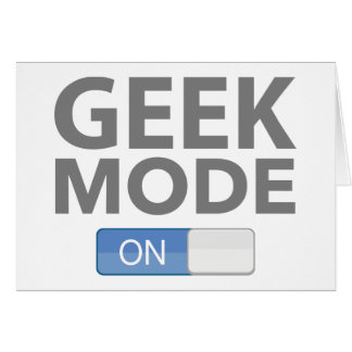 Geek Mode On Card