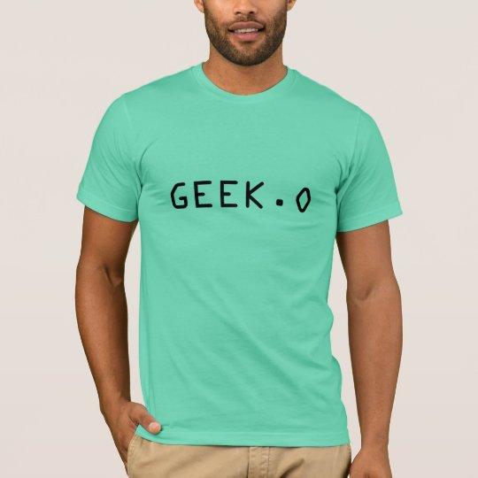 GEEK.O T-Shirt