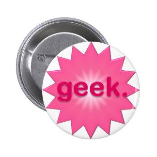 Geek Pink Pinback Buttons