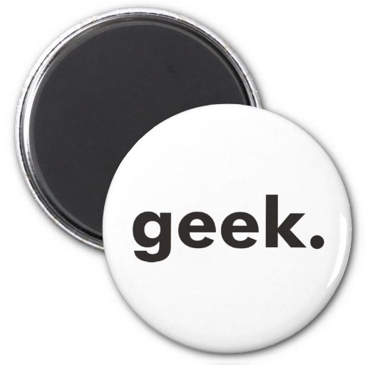 Geek Products & Designs! Fridge Magnet