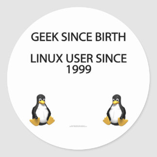 Geek since birth. Linux user since 1999. Classic Round Sticker