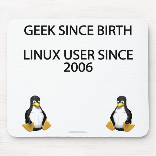 Geek since birth. Linux user since 2006. Mouse Pad