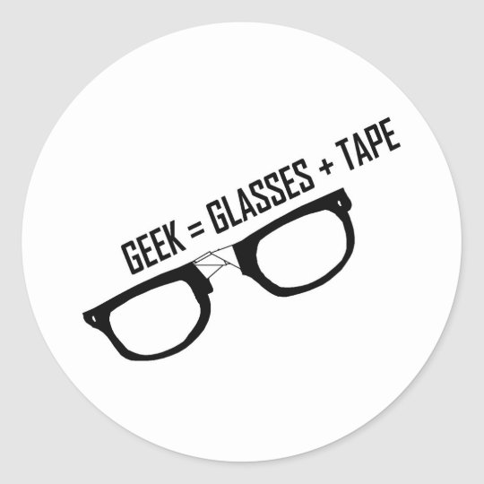Geek = Tape + Glasses Classic Round Sticker