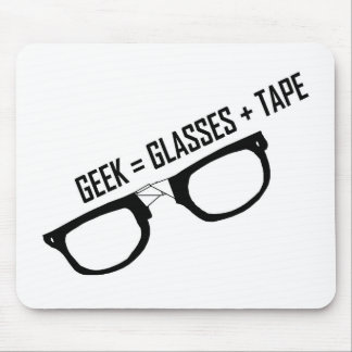 Geek = Tape + Glasses Mouse Pad