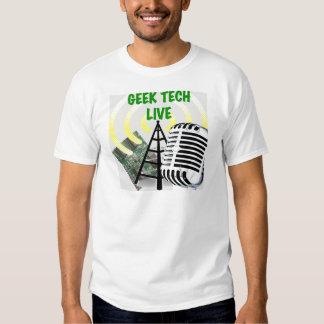 Geek Tech Live Gear! T-shirt